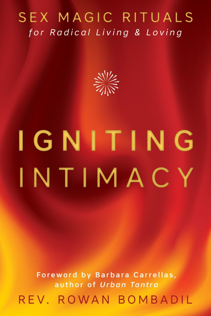Cover of Igniting Intimacy by Rev Rowan Bombadil