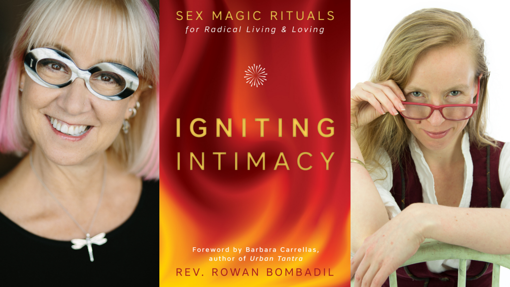 Barbara Carrellas (left) and Rev Rowan Bombadil (right), with the cover of Igniting Intimacy (centre)